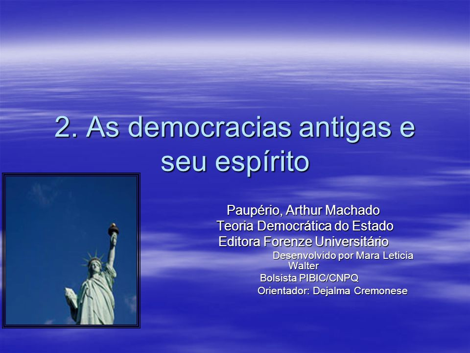 2. As democracias antigas e seu espírito Paupério, Arthur Machado Teoria Democrática do Estado Teoria Democrática do Estado Editora Forenze Universitá