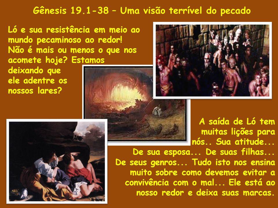 1 E vieram os dois anjos a Sodoma à tarde, e estava Ló assentado à porta de Sodoma; e vendo-os Ló, levantou-se ao seu encontro e inclinou-se com o rosto à terra; 2 E disse: Eis agora, meus senhores, entrai, peço-vos, em casa de vosso servo, e passai nela a noite, e lavai os vossos pés; e de madrugada vos levantareis e ireis vosso caminho.