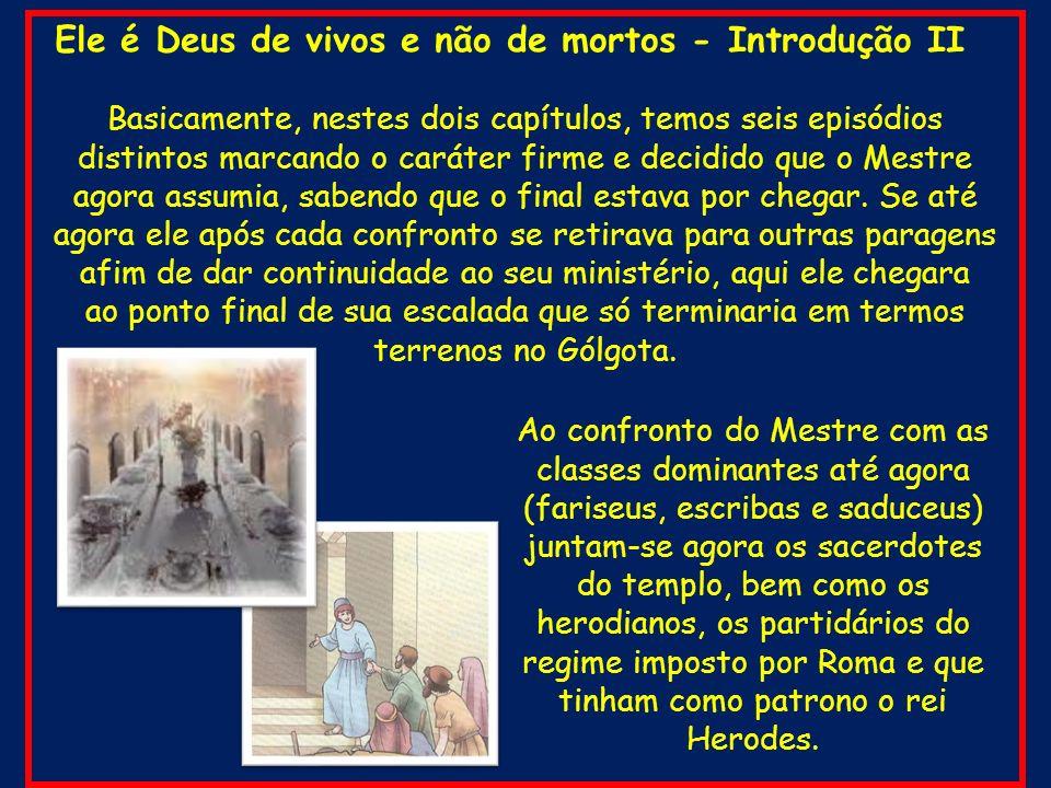 Mateus 23.25-26 25 Ai de vós, escribas e fariseus, hipócritas.