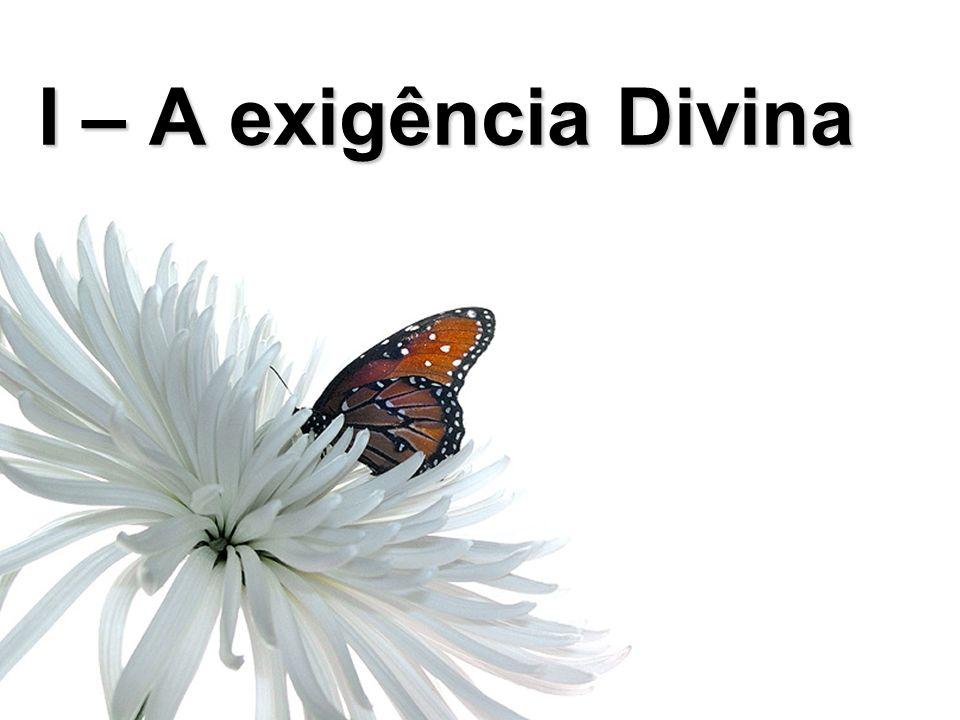 João 11:38-45 I – A exigência Divina