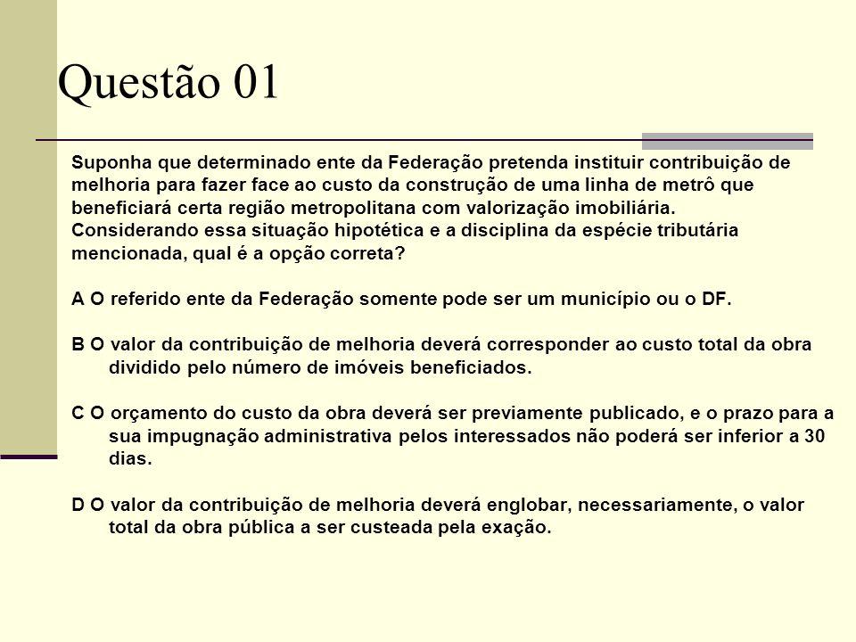 Questão 41 C - imunidade tributária recíproca;