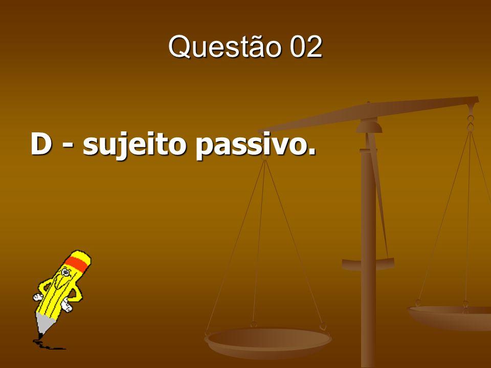 Questão 23 Sobre as limitações do poder de tributar, aponte a alternativa INCORRETA.