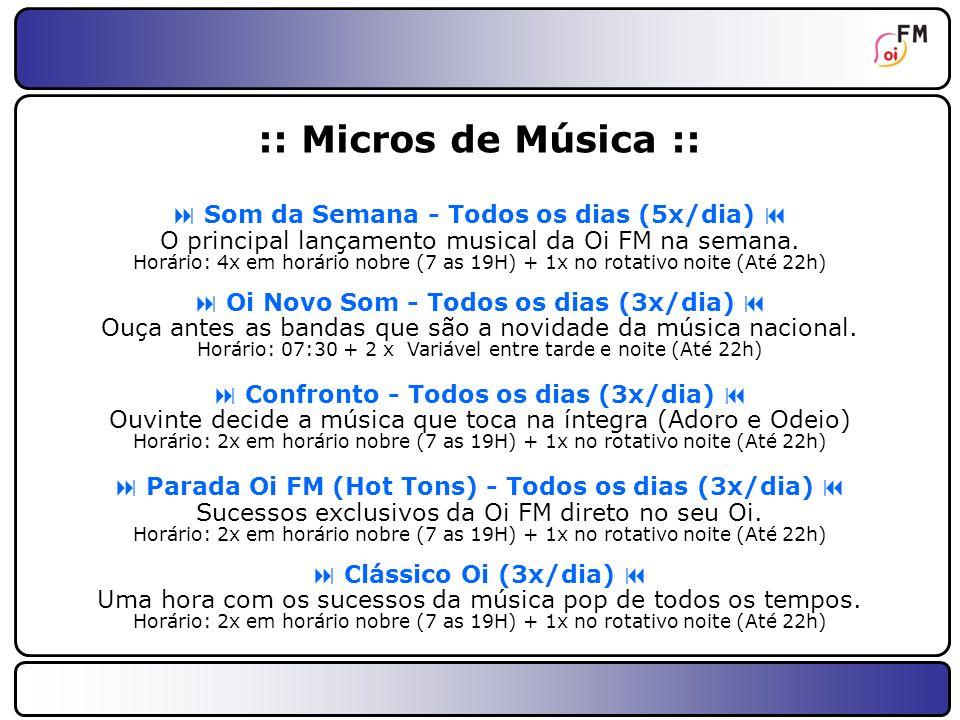20 :: Micros de Conteúdo :: Cinerama - Todos os dias (2x/dia) Dicas, roteiros e os bastidores do cinema na Oi FM.
