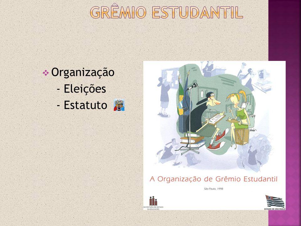 Organização - Eleições - Estatuto