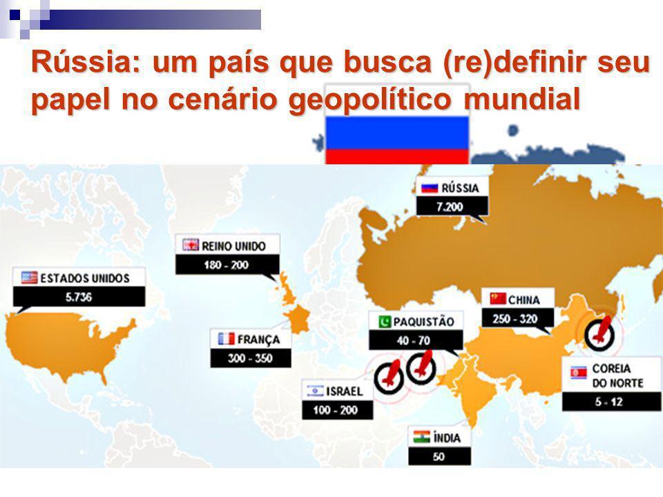 Rússia: um país que busca (re)definir seu papel no cenário geopolítico mundial Possui a 8ª maior reserva de petróleo do mundo sendo o 2° maior produto