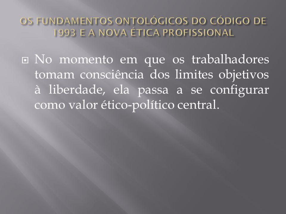 Comentários sobre os princípios do Código de Ética Os onze princípios não podem ser analisados e tratados isoladamente, porque foram elaborados dentro de uma lógica que os articula.