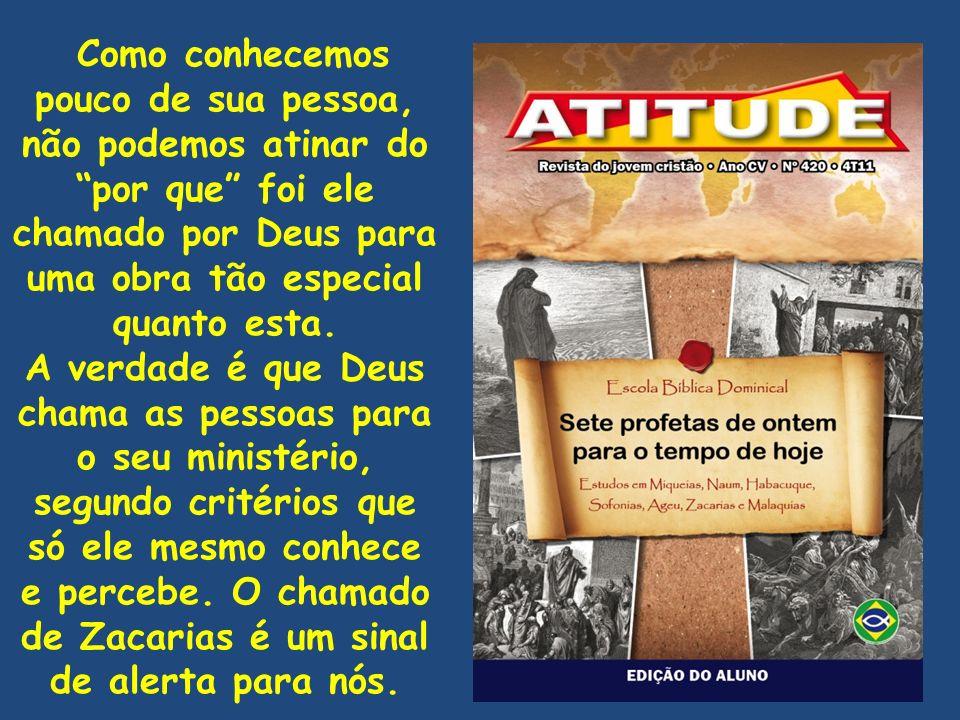 A advertência divina (7.1-13) O povo judeu se lamentava (Uma espécie de toma lá / dá cá).