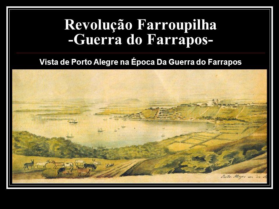 Revolução Farroupilha -Guerra do Farrapos- Vista de Porto Alegre na Época Da Guerra do Farrapos