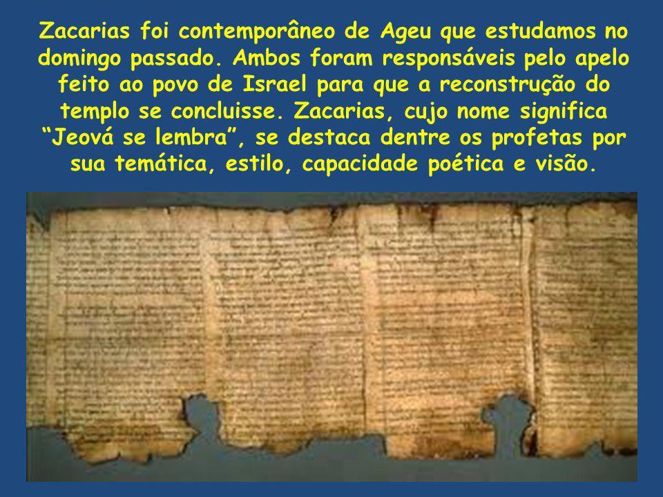 Zacarias foi contemporâneo de Ageu que estudamos no domingo passado. Ambos foram responsáveis pelo apelo feito ao povo de Israel para que a reconstruç