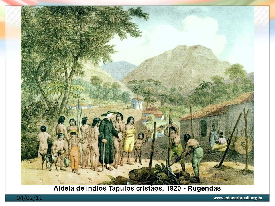 04/02/11 Aldeia de índios Tapuios cristãos, 1820 - Rugendas