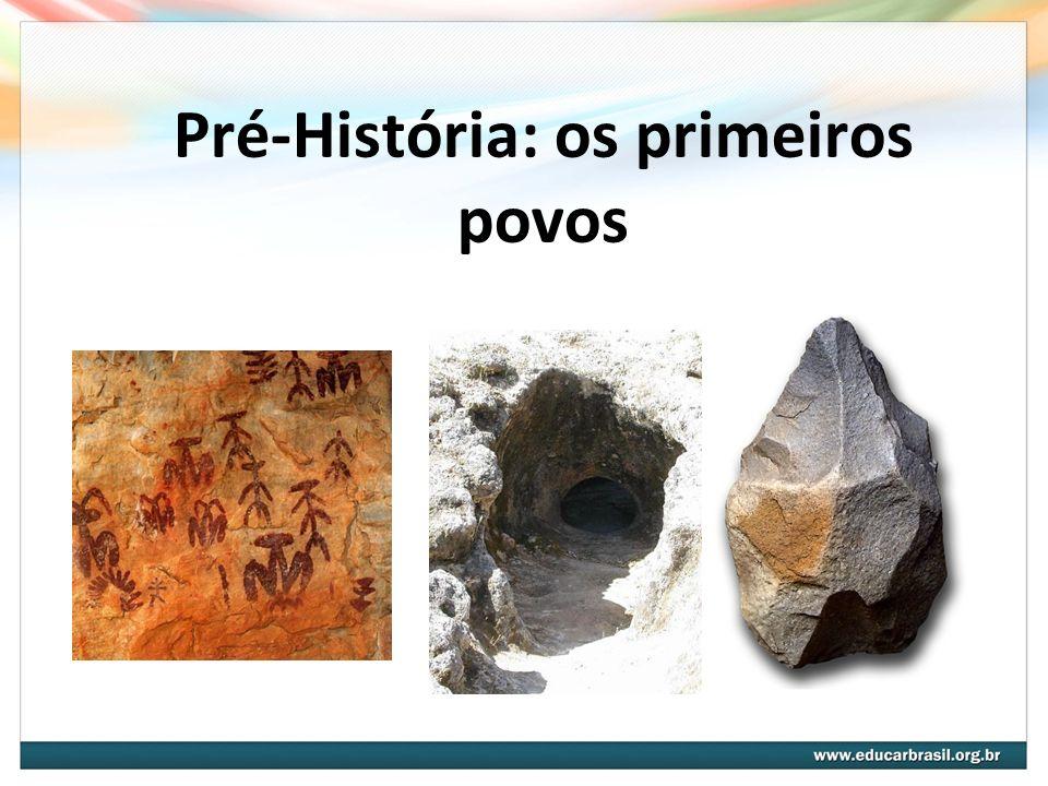 Pré-História: os primeiros povos