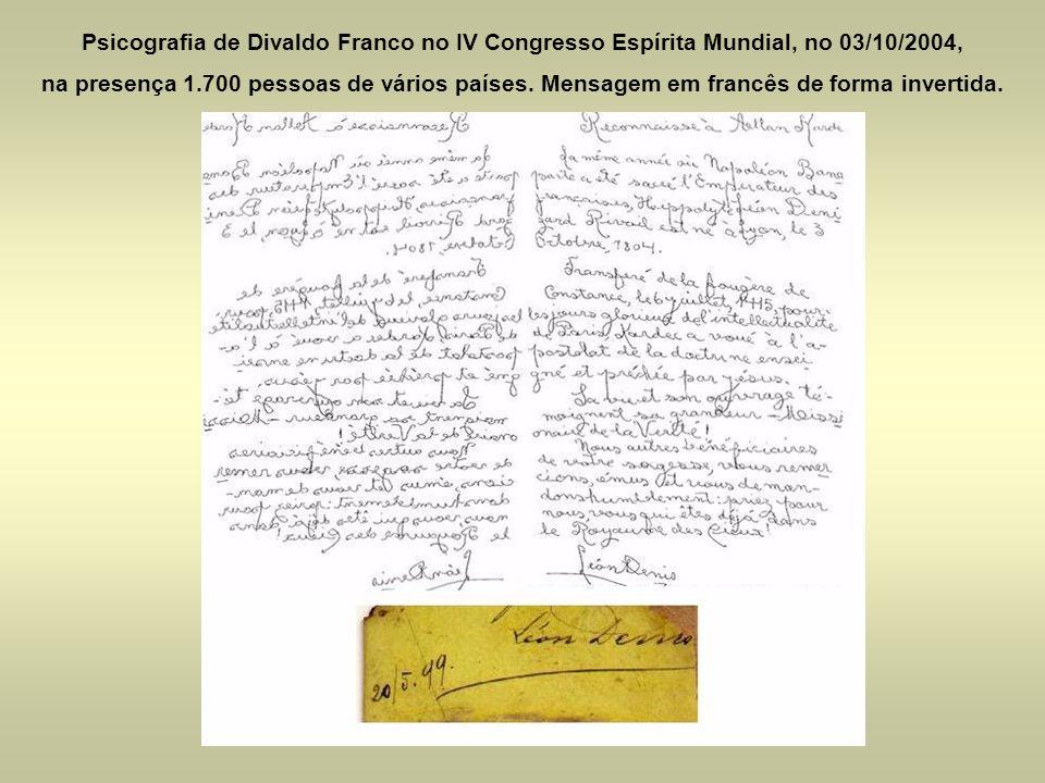 Psicografia de Divaldo Franco no IV Congresso Espírita Mundial, no 03/10/2004, na presença 1.700 pessoas de vários países. Mensagem em francês de form