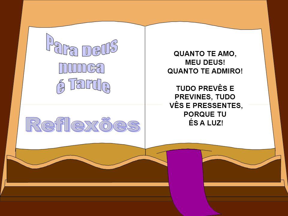 MINHA REVOLTA MINHA ALMA REVOLTAVA ANTE A PRESPECTIVA DAQUELES ASSASSÍNIOS LENTOS.