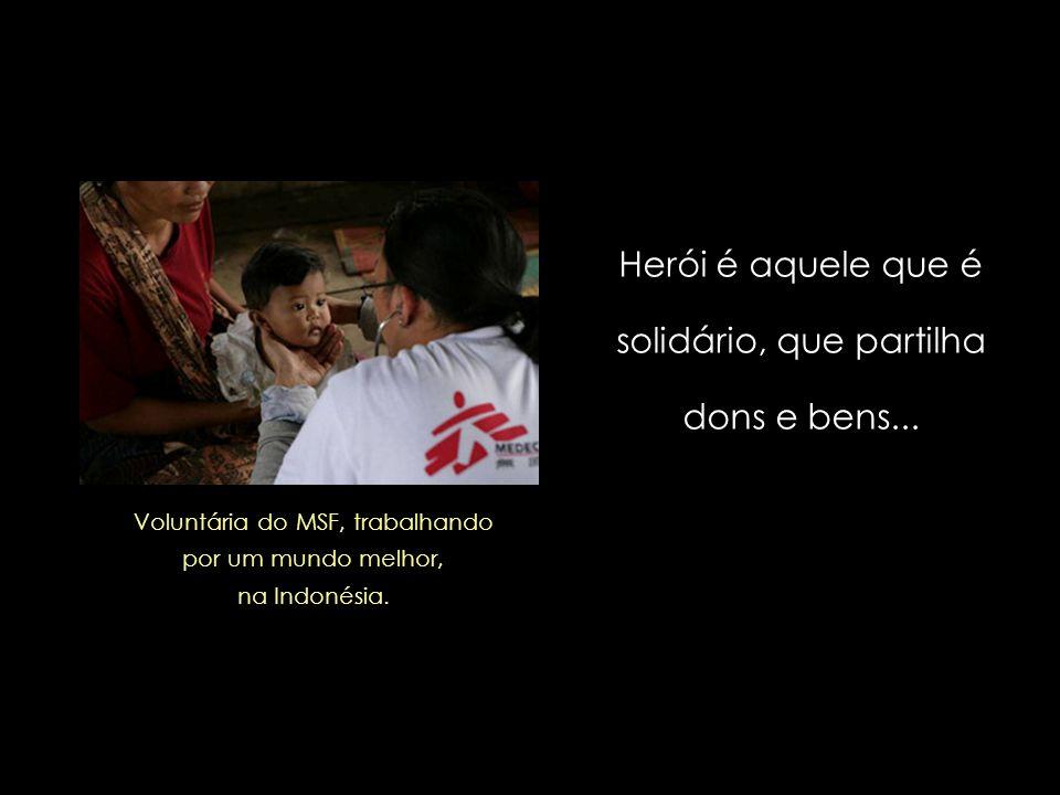 Herói, meu caro Pedro Bial, não são as celebridades instantâneas e descartáveis, e sim aqueles que abrem mão dos confortos pessoais em prol do coletiv