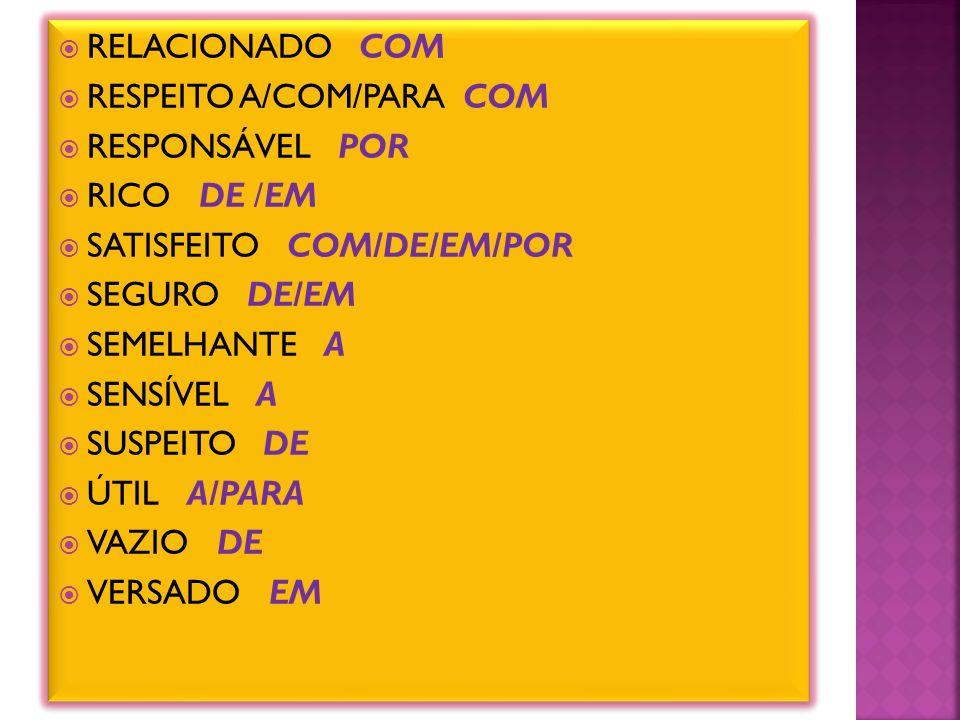 RELACIONADO COM RESPEITO A/COM/PARA COM RESPONSÁVEL POR RICO DE /EM SATISFEITO COM/DE/EM/POR SEGURO DE/EM SEMELHANTE A SENSÍVEL A SUSPEITO DE ÚTIL A/PARA VAZIO DE VERSADO EM RELACIONADO COM RESPEITO A/COM/PARA COM RESPONSÁVEL POR RICO DE /EM SATISFEITO COM/DE/EM/POR SEGURO DE/EM SEMELHANTE A SENSÍVEL A SUSPEITO DE ÚTIL A/PARA VAZIO DE VERSADO EM