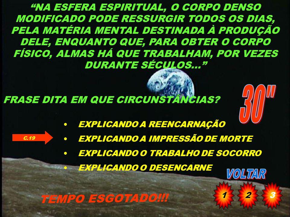 QUEM AMPAROU ALFREDO QUANDO CHEGOU AO MUNDO DOS ESPÍRITOS TEMPO ESGOTADO!!! BACELAR ISMÁLIA ANICETO GENÉSIO C.17 123