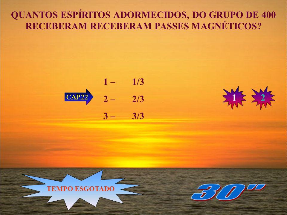 OS PAVILHÕES EM QUE SE ENCONTRAVAM OS ESPÍRITOS ADORMECIDOS, ESTENDIAM-SE A ÁREA SUPERIOR A: 1 – 1 KILOMETRO 2 – 2 KILOMETROS 3 – 3 KILOMETROS 4 – 4 K