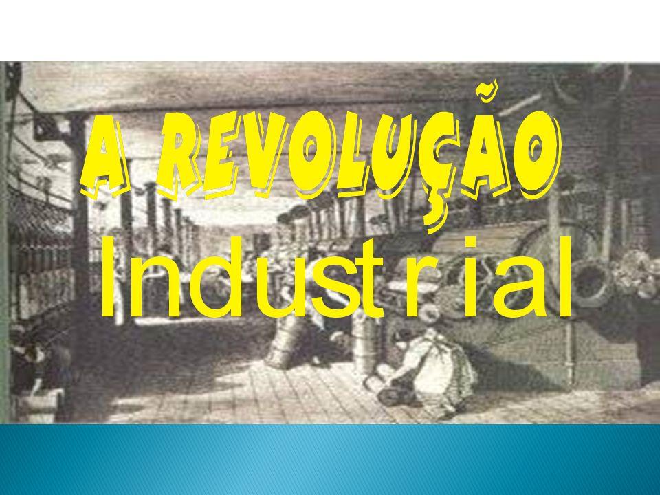 IDADE CONTEMPORÂNEA REVOLUÇÃO INDUSTRIAL Conseqüências da Revolução Industrial: Conseqüências da Revolução Industrial: Consolidação do capitalismo e do poder da burguesia.