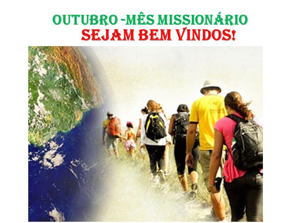 REFRÃO MEDITATIVO 06/10/2013 2 e 20/10/2013 Vai, vai, missionário do Senhor, vai trabalhar na messe com ardor.