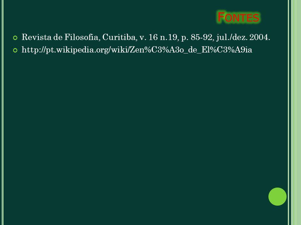 Revista de Filosofia, Curitiba, v. 16 n.19, p. 85-92, jul./dez. 2004. http://pt.wikipedia.org/wiki/Zen%C3%A3o_de_El%C3%A9ia