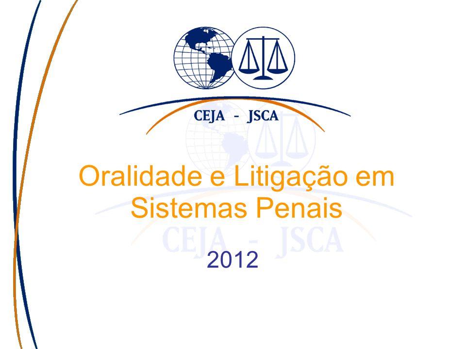 Oralidade e Litigação em Sistemas Penais 2012