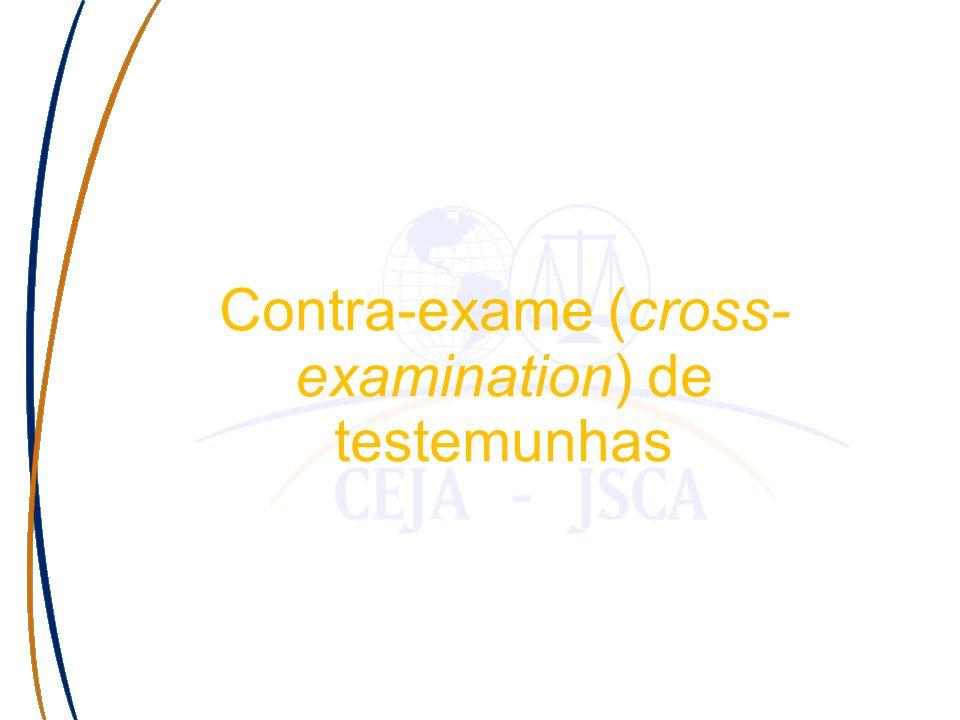 Haga clic para modificar el estilo de subtítulo del patrón Contra-exame (cross- examination) de testemunhas