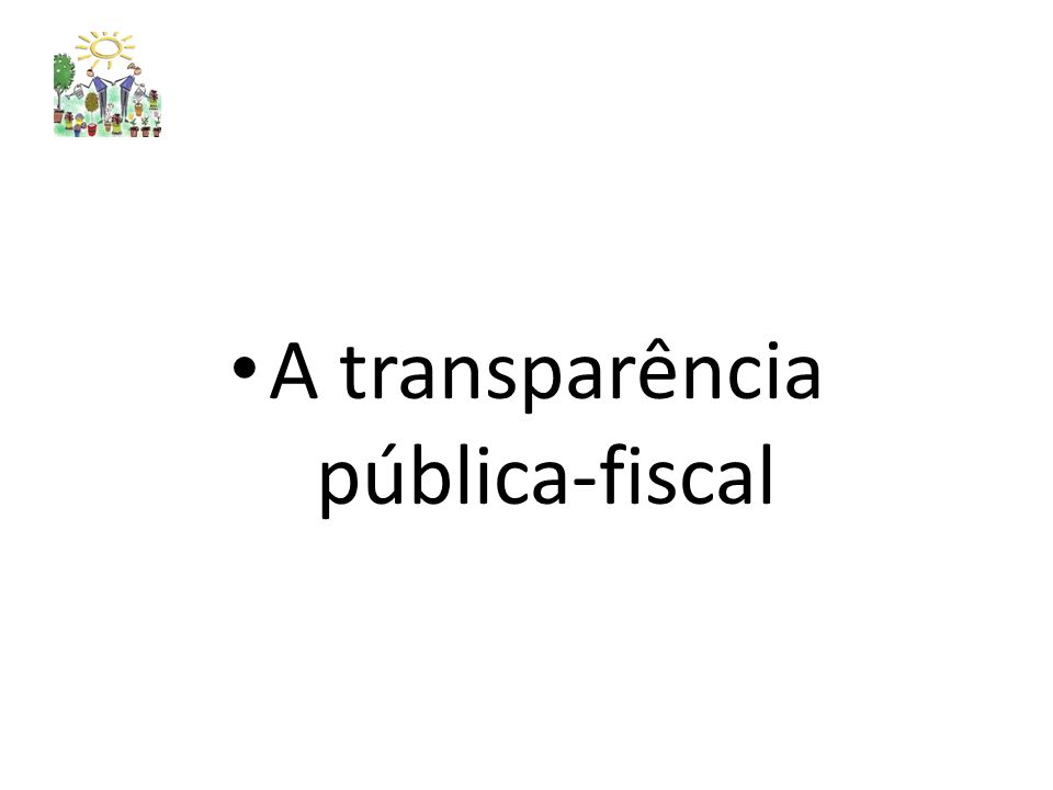 A transparência pública-fiscal