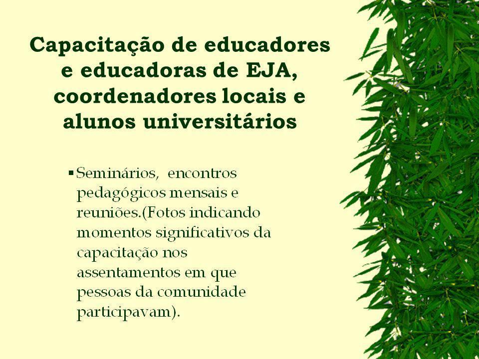 AVALIAÇÃO DE RESULTADO 4. Revalorização da prática pedagógica enquanto instrumento de afirmação das identidades sócio-culturais dos trabalhadores e tr