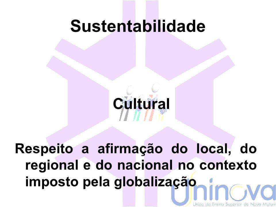 Sustentabilidade ESPACIAL Distribuição populacional entre o rural e o urbano e equanimidade nas relações inter-regionais