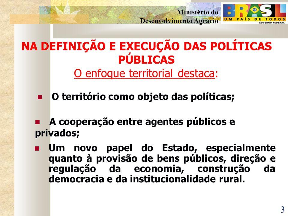 2 Ministério do Desenvolvimento Agrário TERRITÓRIO Espaço geograficamente definido, não necessariamente contínuo, caracterizado por critérios multidim