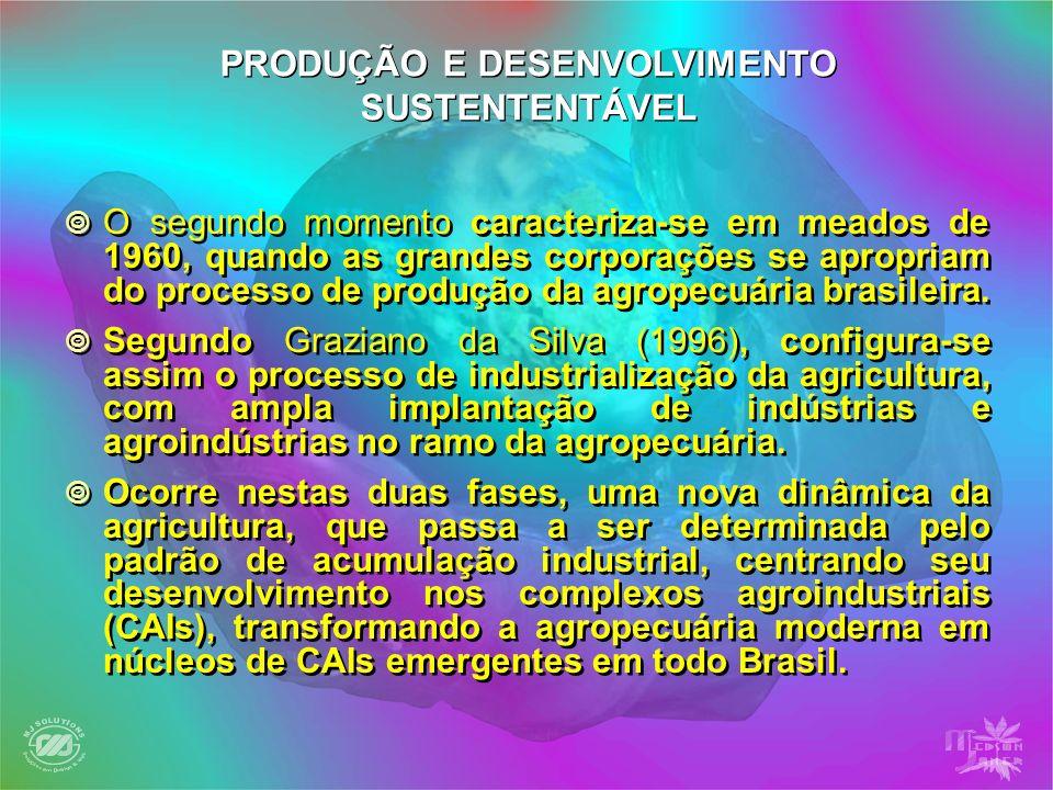 O segundo momento caracteriza-se em meados de 1960, quando as grandes corporações se apropriam do processo de produção da agropecuária brasileira. Seg