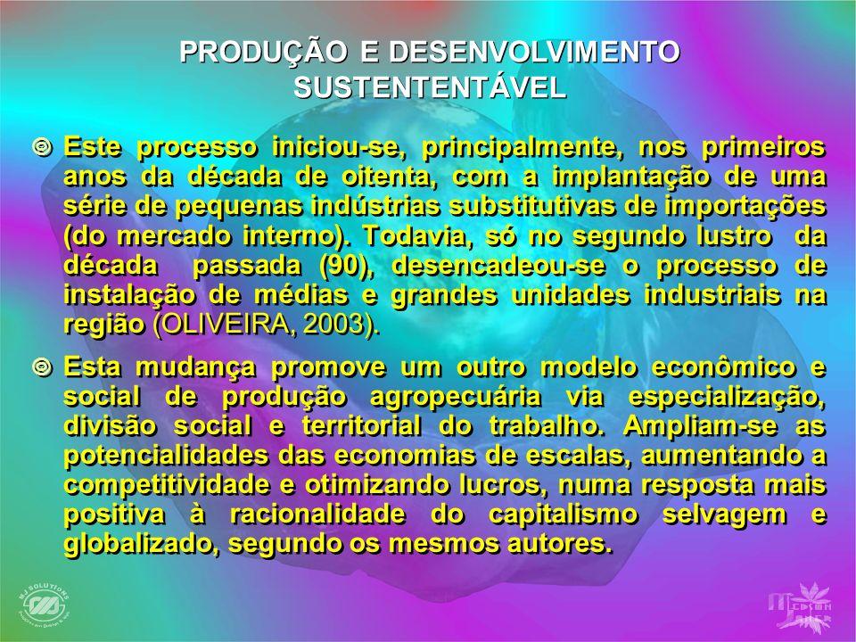 Este processo iniciou-se, principalmente, nos primeiros anos da década de oitenta, com a implantação de uma série de pequenas indústrias substitutivas