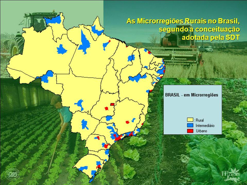As Microrregiões Rurais no Brasil, segundo a conceituação adotada pela SDT As Microrregiões Rurais no Brasil, segundo a conceituação adotada pela SDT