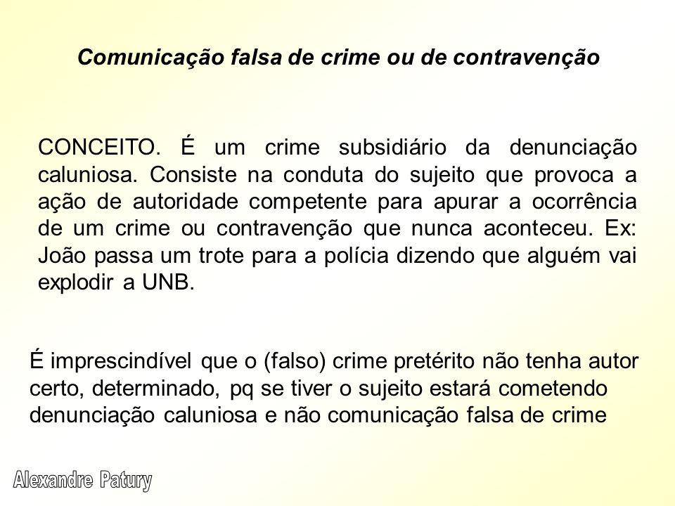 CONCEITO. É um crime subsidiário da denunciação caluniosa. Consiste na conduta do sujeito que provoca a ação de autoridade competente para apurar a oc
