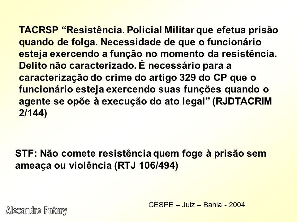 TACRSP Resistência.Policial Militar que efetua prisão quando de folga.