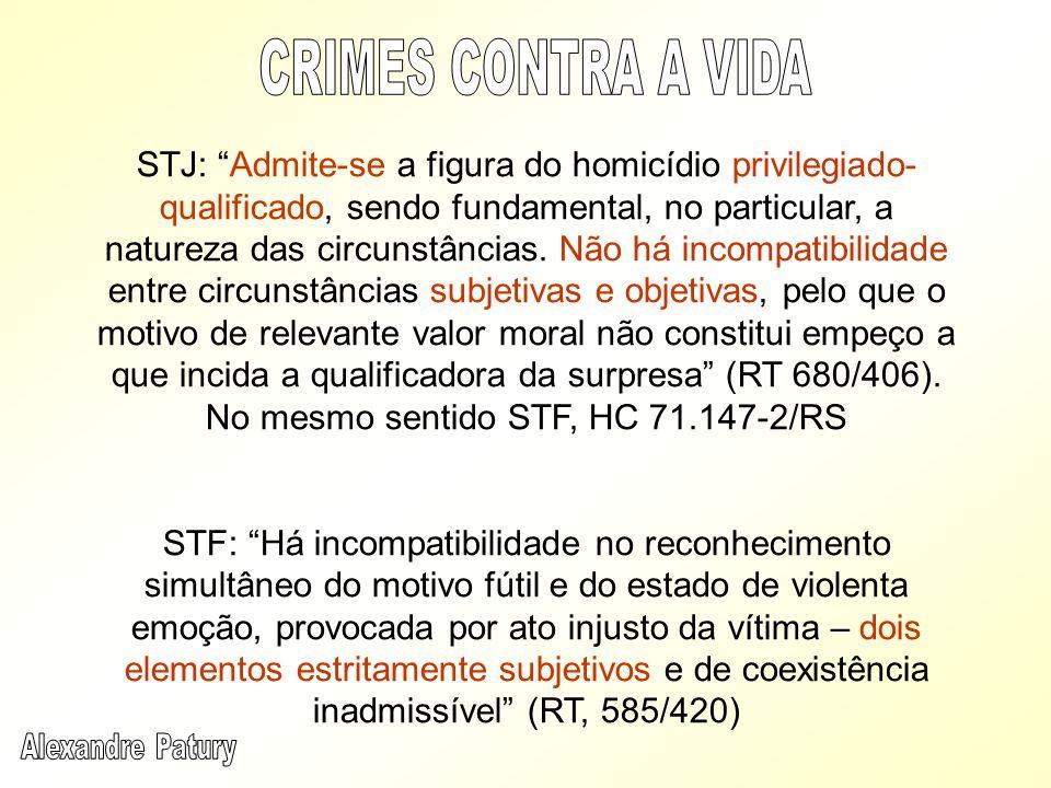 STJ: Admite-se a figura do homicídio privilegiado- qualificado, sendo fundamental, no particular, a natureza das circunstâncias. Não há incompatibilid