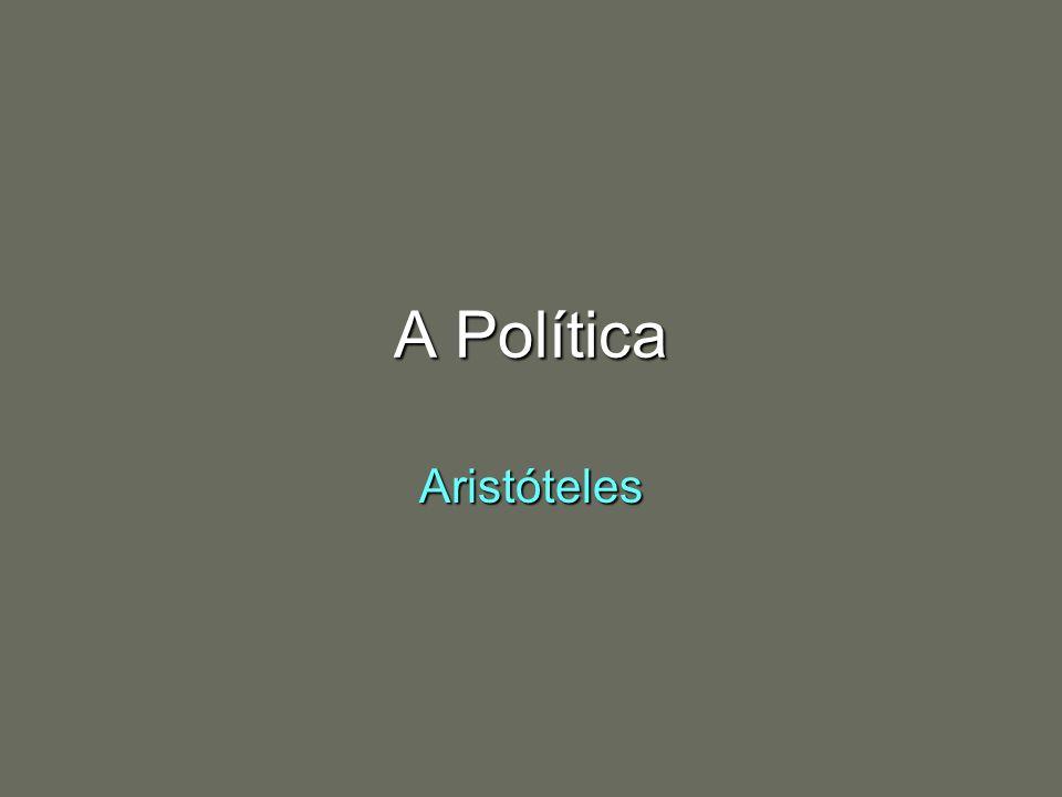 A Política Aristóteles