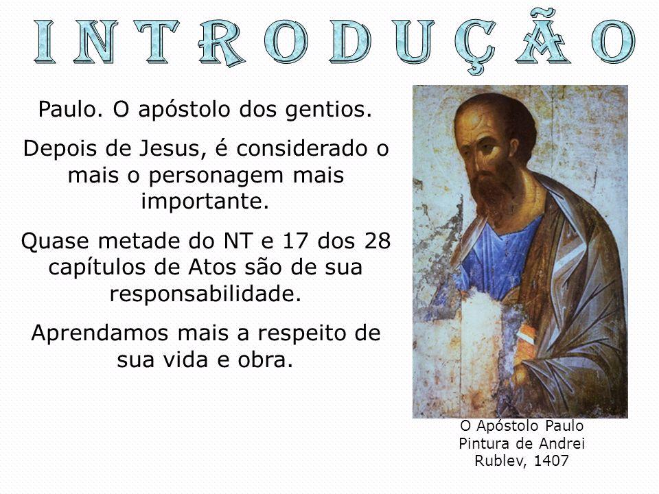 Paulo. O apóstolo dos gentios. Depois de Jesus, é considerado o mais o personagem mais importante. Quase metade do NT e 17 dos 28 capítulos de Atos sã