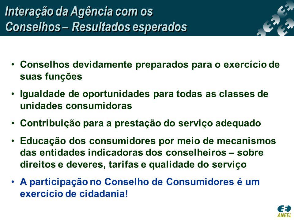 Conselhos devidamente preparados para o exercício de suas funções Igualdade de oportunidades para todas as classes de unidades consumidoras Contribuiç