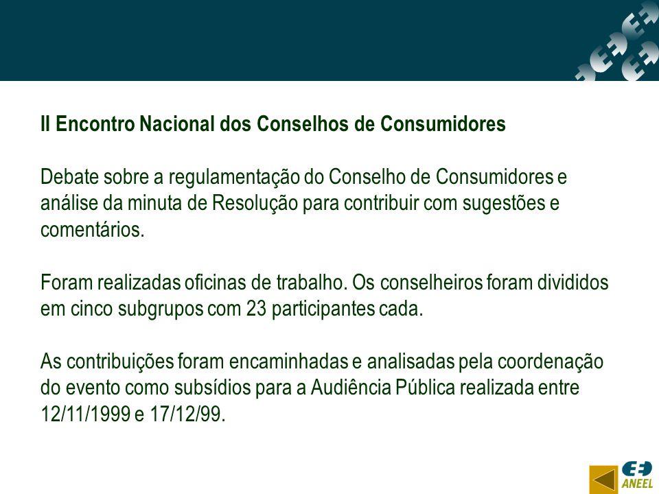 II Encontro Nacional dos Conselhos de Consumidores Debate sobre a regulamentação do Conselho de Consumidores e análise da minuta de Resolução para con