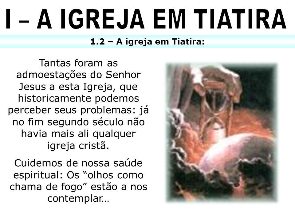 1 – Provavelmente, segundo a lição, através de quem o Evangelho chegou a Tiatira?