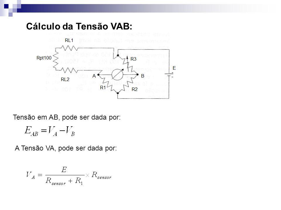 Cálculo da Tensão VAB: Tensão em AB, pode ser dada por: A Tensão VA, pode ser dada por: