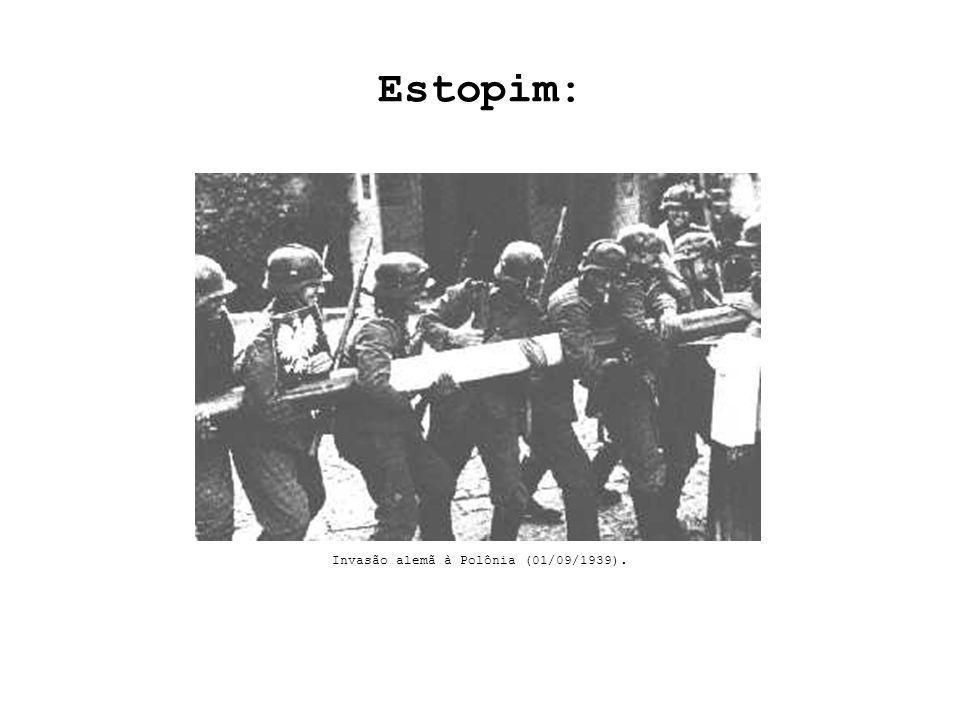 Estopim: Invasão alemã à Polônia (01/09/1939).