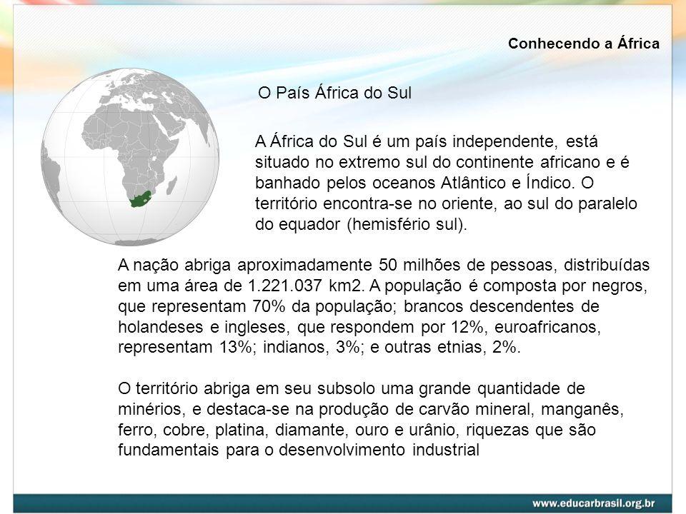 A África do Sul é um país independente, está situado no extremo sul do continente africano e é banhado pelos oceanos Atlântico e Índico. O território