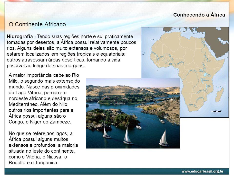 Hidrografia - Tendo suas regiões norte e sul praticamente tomadas por desertos, a África possui relativamente poucos rios. Alguns deles são muito exte