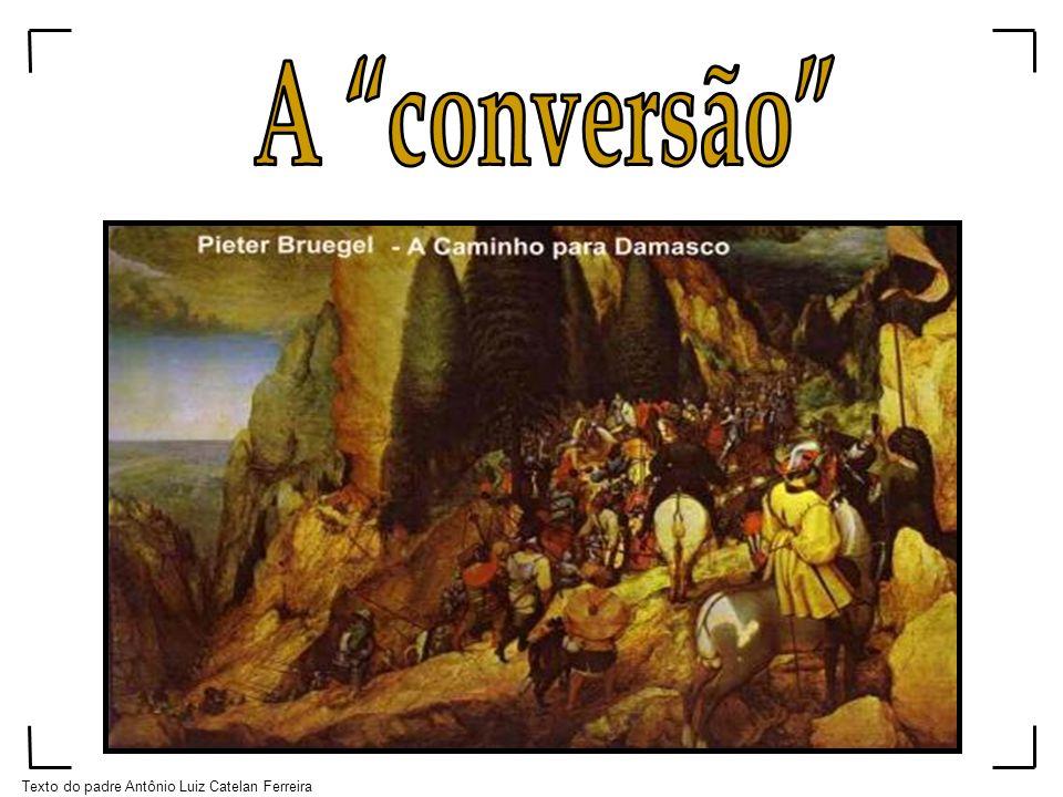 Texto do padre Antônio Luiz Catelan Ferreira
