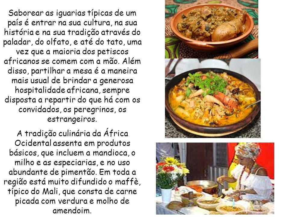 Saborear as iguarias típicas de um país é entrar na sua cultura, na sua história e na sua tradição através do paladar, do olfato, e até do tato, uma vez que a maioria dos petiscos africanos se comem com a mão.