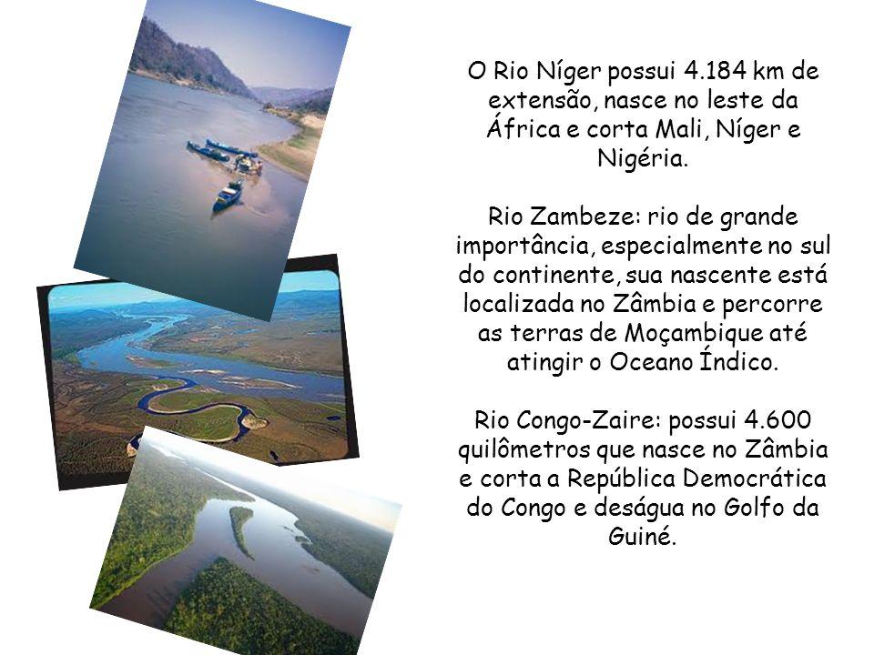 Rio Nilo: segundo maior em extensão no mundo, com 6. 695 km, e primeiro no Continente Africano, desenvolve uma grande influência nos países por onde p