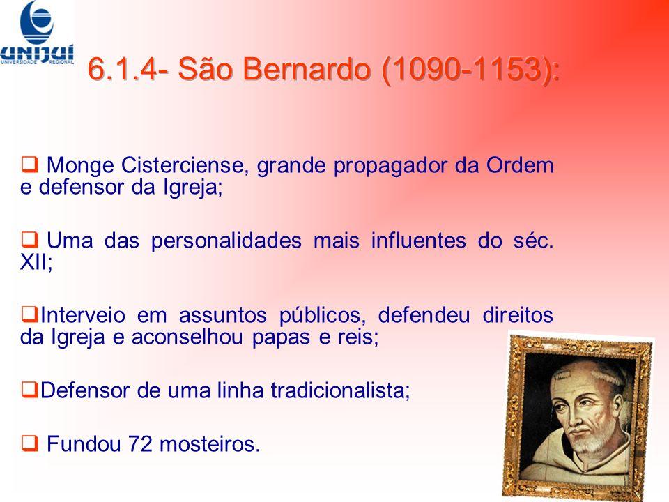 Monge Cisterciense, grande propagador da Ordem e defensor da Igreja; Uma das personalidades mais influentes do séc. XII; Interveio em assuntos público