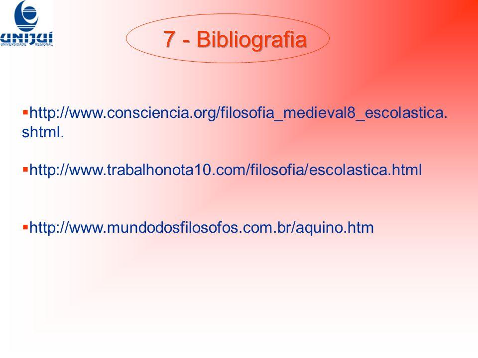 http://www.consciencia.org/filosofia_medieval8_escolastica. shtml. http://www.trabalhonota10.com/filosofia/escolastica.html http://www.mundodosfilosof
